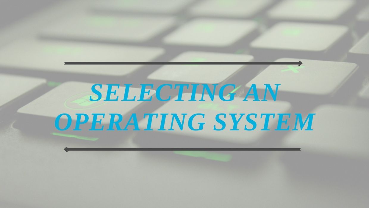 Selecting an operating system